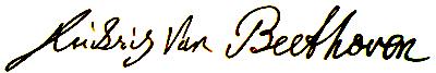 Tam boyut i�in resme t�klay�n.  Ad�:  Signature_Van_Beethoven.jpg G�sterim: 34 Boyutu:  57.0 KB ID: 25011