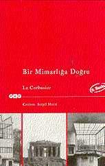 Ad:  Bir_mimarliga_dogru.jpg G�sterim: 241 Boyut:  6.8 KB