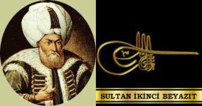 Ad:  Sultan İkinci Bayezid4.jpg Gösterim: 293 Boyut:  17.3 KB