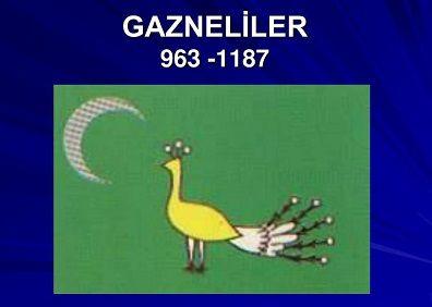 Ad:  Gazneliler1.JPG Gösterim: 672 Boyut:  13.5 KB